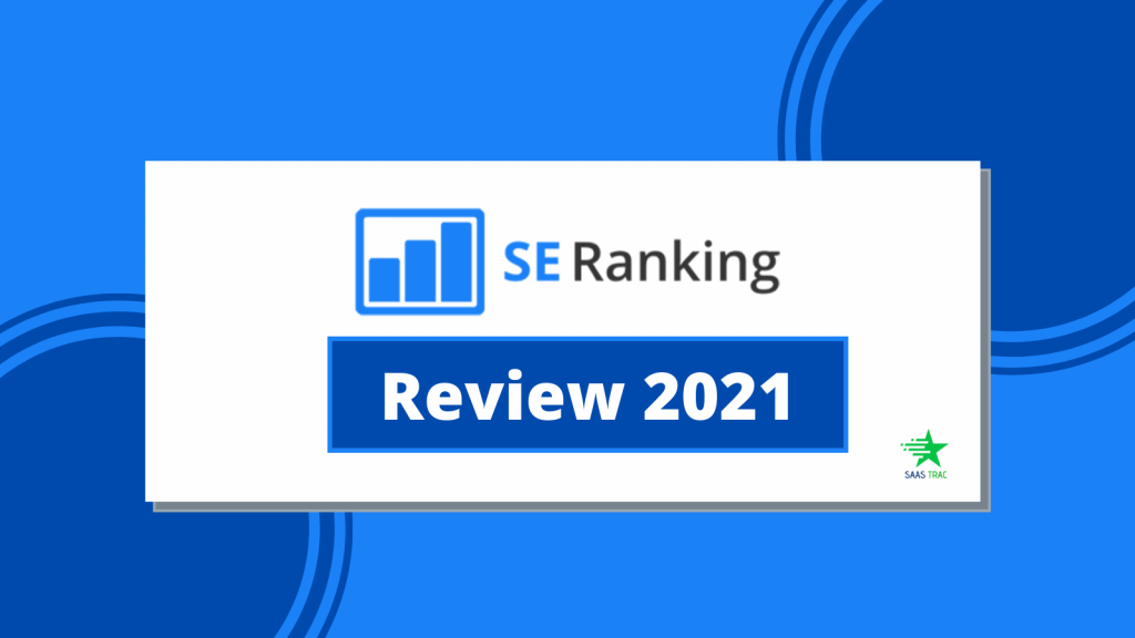 SE Ranking Review - Excellent All-in-One SEO Software for Agencies